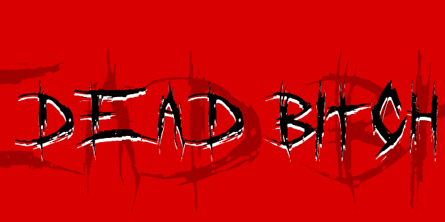 Dead bitch font cover photo