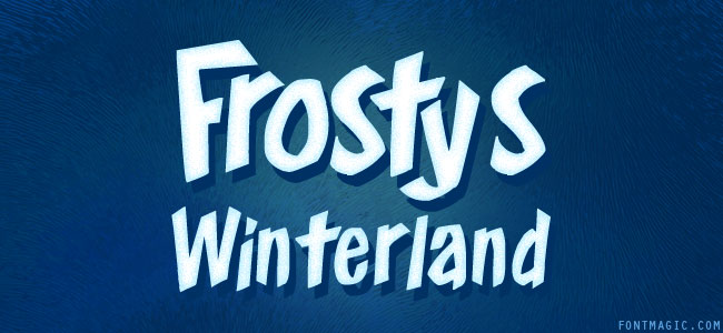 Frosty's Winterland font graphic design