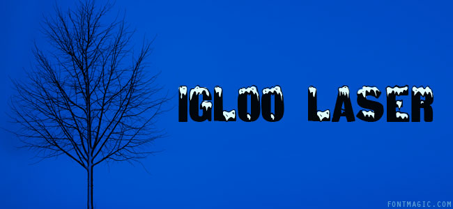 Igloo Laser font design graphic