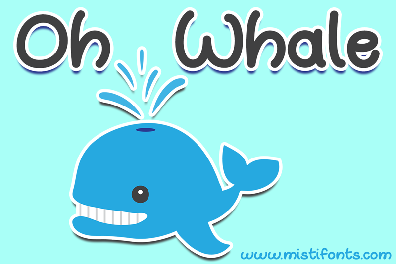 Oh Whale font graphic