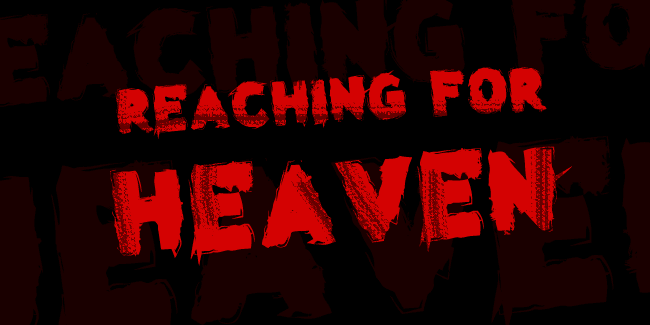 Reaching for Heaven font cover photo