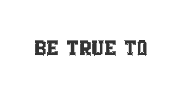 Be True To Your School font thumb