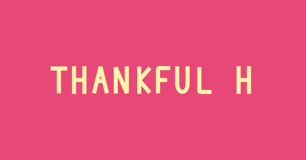 Thankful Hearts font thumb