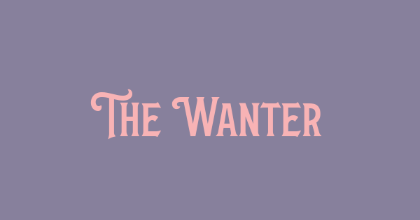 The Wanters font thumb