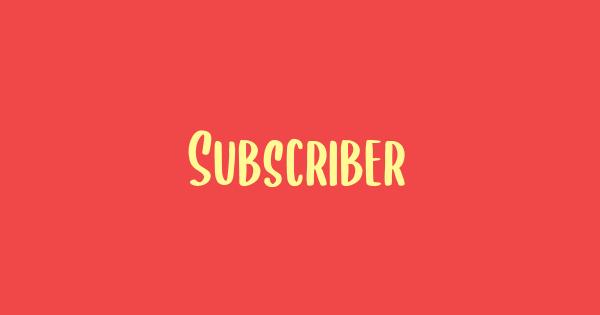 Subscriber font thumb