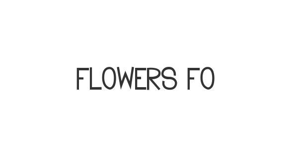 Flowers for you font thumb