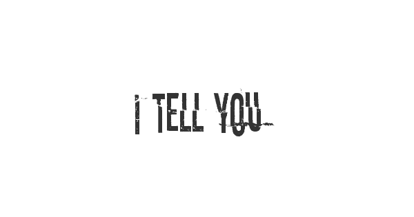 I tell you all my secrets font thumb